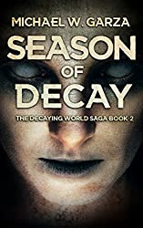 Season Of Decay (The Decaying World Saga Book 2)