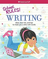 School Rules! Writing: Ideas How-To's And Tips To