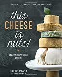 #10: This Cheese is Nuts!: Delicious Vegan Cheese at Home