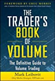 The Trader's Book of Volume: The Definitive Guide to Volume Trading