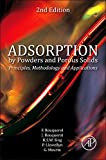 Adsorption by Powders and Porous Solids: Principles, Methodology and Applications