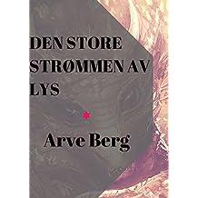 Den store strømmen av lys (Norwegian Edition)