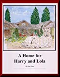 A Home for Harry and Lola