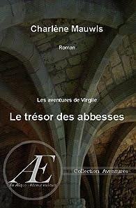 Le trésor des abbesses par Charlène Mauwls