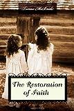 The Restoration of Faith, Teresa Lynn McBride, 1492927171