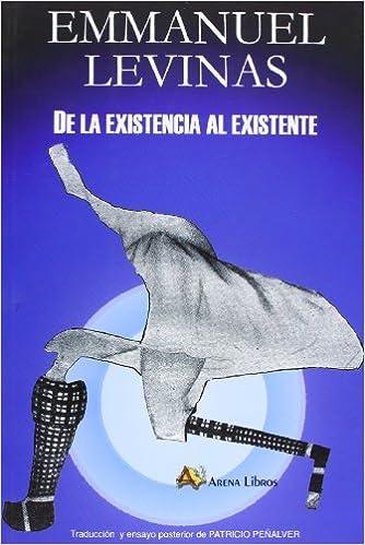 De La Existencia Al Existente (nueva Edición) Descargar ebooks PDF