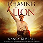 Chasing the Lion: Sword of Redemption, Book 1 | Nancy Kimball