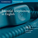 img - for Essential Telephoning in English Audio CD (Cambridge Professional English) by Barbara Garside (2002-08-26) book / textbook / text book
