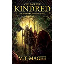 Child of the Kindred: The Rinefield Chronicles: Book 2 A Romantic Celtic Inspired Fantasy Family Saga