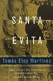 Santa Evita by Tomas Eloy Martinez (1996-09-17)