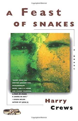 A Feast of Snakes: A Novel [Harry Crews] (Tapa Blanda)