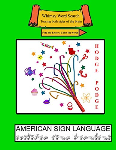 (Whimsy Word Search Coloring Books, Hodge Podge, ASL)