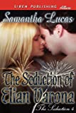 The Seduction of Elian Varona, Samantha Lucas, 1622420977