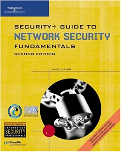 Security+ Guide to Networking Security Fundamentals: Mark Ciampa ...