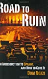 img - for Road to Ruin: An Introduction to Sprawl and How to Cure It book / textbook / text book