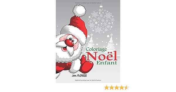 Coloriage Noel Enfant 40 Merveilleux Dessins De Fetes De Fin D Annee Livre De Coloriage Noel Enfant Des 3 Ans Coloriage Pere Noel Joyeux Noel Et Bonne Annee Livre De