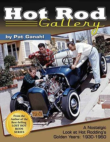 hot-rod-gallery-a-nostalgic-look-at-hot-rodding-s-golden-years-1930-1960