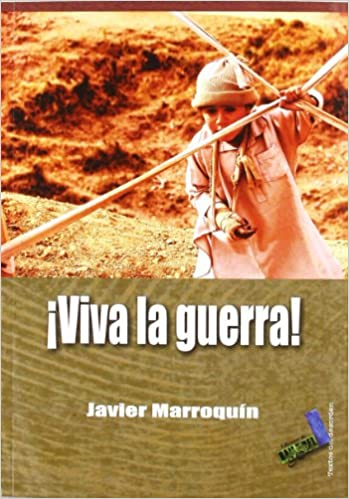 ¡Viva la guerra!: 9788415019572: Amazon.com: Books