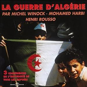 La guerre d'Algérie Discours