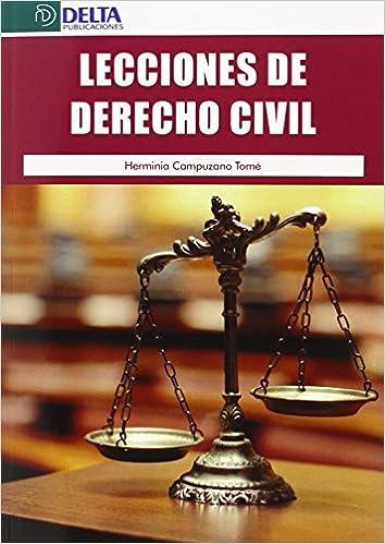 Lecciones De Derecho Civil por Herminia Campuzano Tome