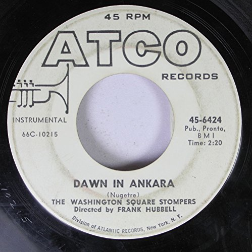 The Washington Square Stompers 45 RPM Dawn in Ankara / I Will Wait For You ()
