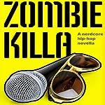 Zombie Killa   Jason Z. Christie