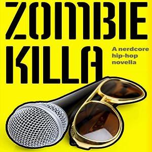 Zombie Killa Audiobook