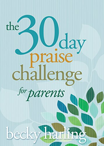 The 30-Day Praise Challenge for Parents cover