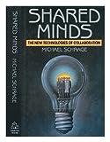 Shared Minds, Michael Schrage, 0394565878