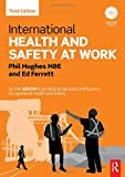img - for International Health and Safety at Work: for the NEBOSH International General Certificate in Occupational Health and Safety book / textbook / text book
