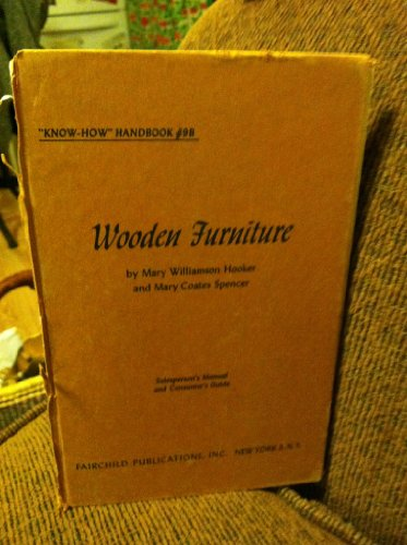 Wooden Furniture: Salesperson's Manual and Consumer's Guide