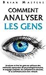 Comment analyser les gens par Masters (II)