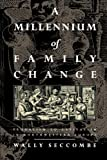 A Millennium of Family Change, Wally Seccombe, 1859840523
