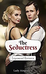 Millionaire Romance: The Seductress - A Billionaire Erotic Short Story: Seductive Sixties 60s Historical Romantic Empowered Romance Erotica Novelette