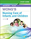 img - for Study Guide for Wong's Nursing Care of Infants and Children book / textbook / text book