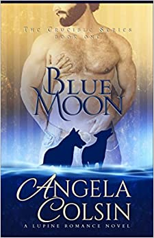 Book The Crucible: Blue Moon: Volume 1