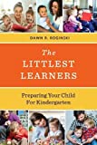 The Littlest Learners: Preparing Your Child for Kindergarten