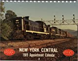 img - for New York Central 1989 Appointment Calendar book / textbook / text book