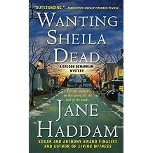 Wanting Sheila Dead: A Gregor Demarkian Mystery (The Gregor Demarkian Holiday Mysteries)