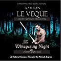 The Whispering Night Audiobook by Kathryn Le Veque Narrated by Michael Angeles