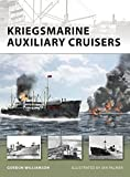 Kriegsmarine Auxiliary Cruisers (New Vanguard)