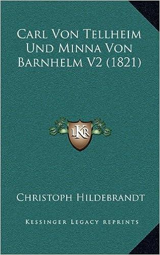 Book Carl Von Tellheim Und Minna Von Barnhelm V2 (1821)