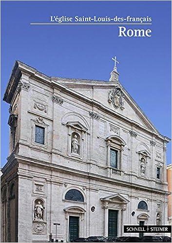 Livres gratuits Rom: L'eglise Saint-louis-des-francais pdf, epub ebook