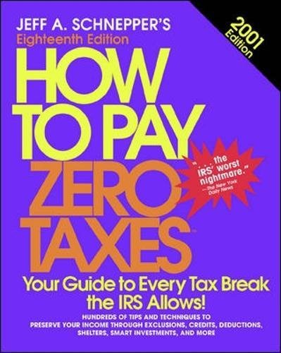 How To Pay Zero Taxes, 2001