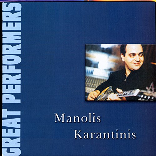 Great Performers - Great Performers - Manolis Karantinis
