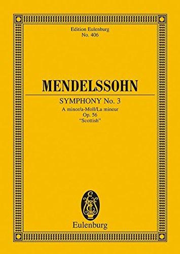 Sinfonie Nr. 3 a-Moll:Schottische. op. 56. Orchester. Studienpartitur. (Eulenburg Studienpartituren)