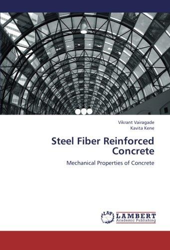 Steel Fiber Reinforced Concrete: Mechanical Properties of Concrete pdf epub