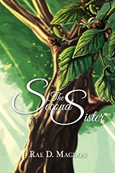 The Second Sister (Amendyr Book 1) by [Magdon, Rae D.]