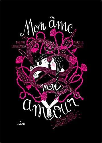 Mon âme Mon Amour Les Plus Belles Histoires Damour Albums