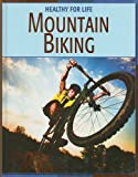 Mountain Biking, Michael Teitelbaum, 1602790167